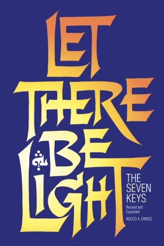 9780963129246: Let There Be Light: The Seven Keys