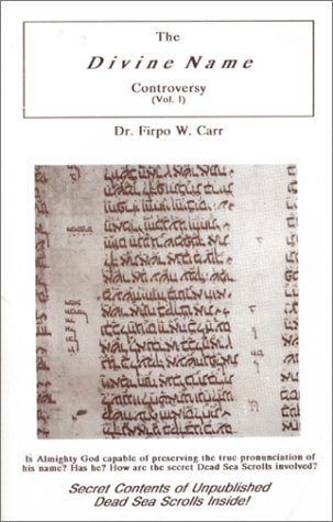 The Divine Name Controversy (0963129317) by Firpo W. Carr