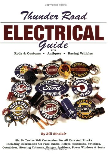 9780963135049: Thunder Road electrical guide