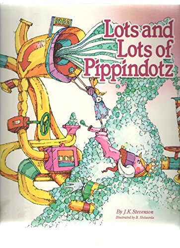 9780963135513: Lots and Lots of Pippindotz