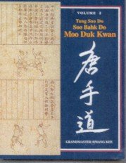 9780963135803: Tang Soo Do Moo Duk Kwan : Volume 2