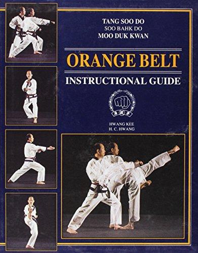 9780963135834: Tang Soo Do Soo Bahk Do Moo Duk Kwan: Orange Belt Instructional Guide