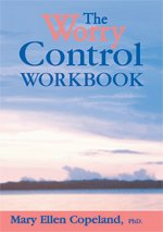 9780963136664: The Worry Control Workbook