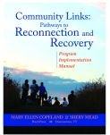 Community Links: Pathways to Reconnection and Recovery : Program Implementation Manual: Copeland, ...