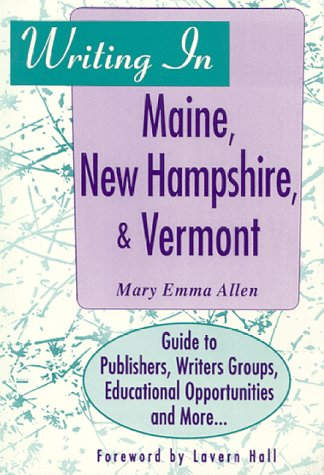 Writing in Maine, New Hampshire and Vermont: Allen, Mary Emma