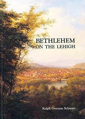 Bethlehem on the Lehigh