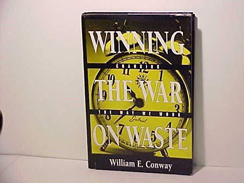 9780963146427: Winning the War on Waste