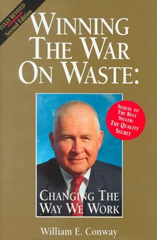 9780963146441: Winning the War on Waste: Changing the Way We Work