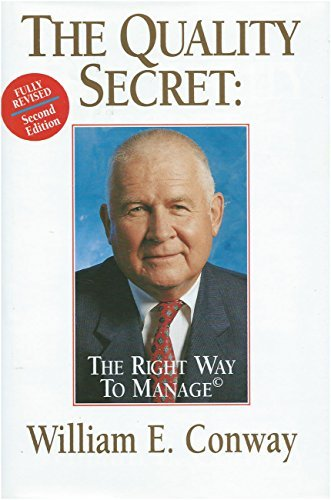 9780963146458: The Quality Secret : The Right Way to Manage