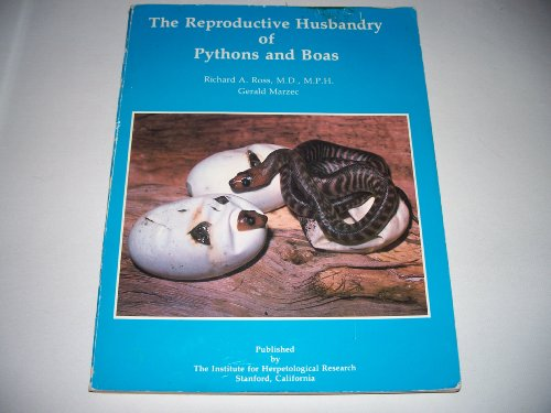 9780963147028: The Reproductive Husbandry of Pythons and Boas