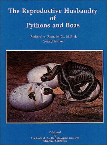 9780963147035: The Reproductive Husbandry of Pythons & Boas