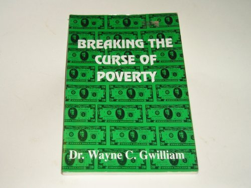 9780963147776: Breaking the Curse of Poverty