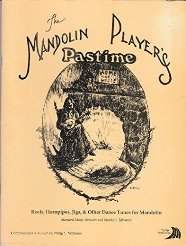 9780963148445: The Mandolin Players Pastime: A Collection of Reefs, Hornpipes, Jigs and Other Dance Tunes for Mandolin