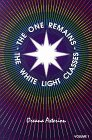 9780963150219: The One Remains: The White Light Classes