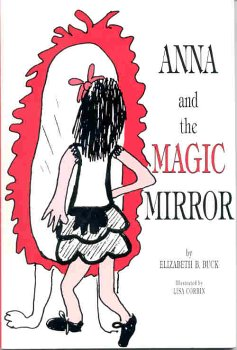 9780963152909: ANNA AND THE MAGIC MIRROR
