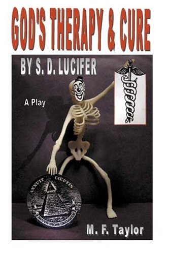 9780963153074: God's Therapy & Cure By S. D. Lucifer