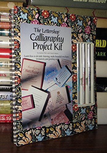 The Lettershop Calligraphy Project Kit: Fink, Joane