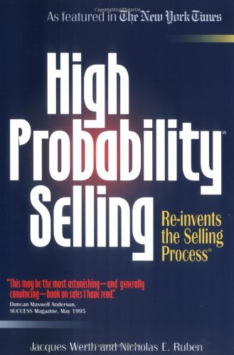 9780963155030: High Probability Selling: Re-Invents the Selling Process