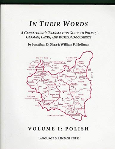 9780963157935: In Their Words: A Genealogist's Translation Guide, Vol. 1: Polish (English and Polish Edition)