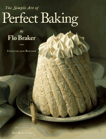 9780963159120: The Simple Art of Perfect Baking