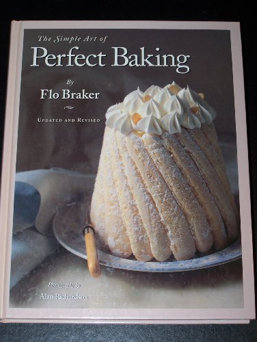9780963159137: The Simple Art of Perfect Baking