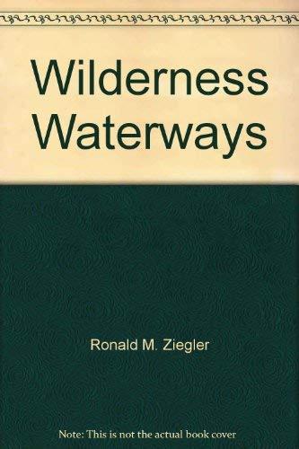 9780963159519: Wilderness Waterways