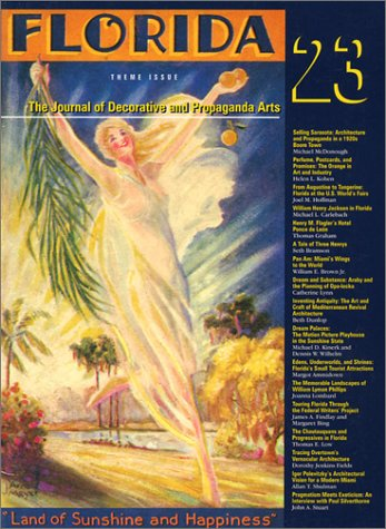 Florida Theme Issue. The Journal Of Decorative and Propaganda Arts. Number 23