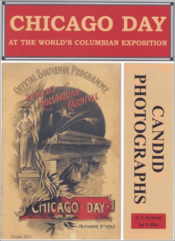Chicago Day at the World's Columbian Exposition: Dybwad, G. L.,