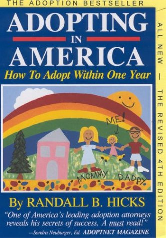 9780963163844: Adopting in America: How to Adopt Within One Year