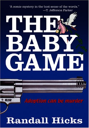 9780963163851: THE BABY GAME