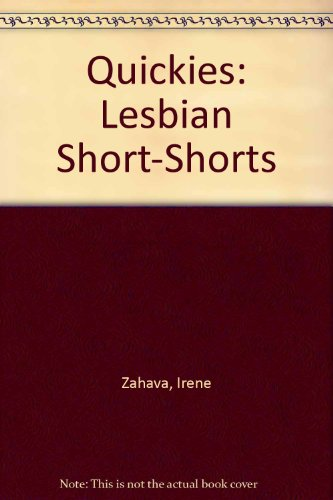 9780963165619: Quickies: Lesbian Short-Shorts
