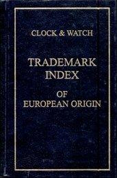 9780963166944: Clock and Watch Trademark Index of European Origin