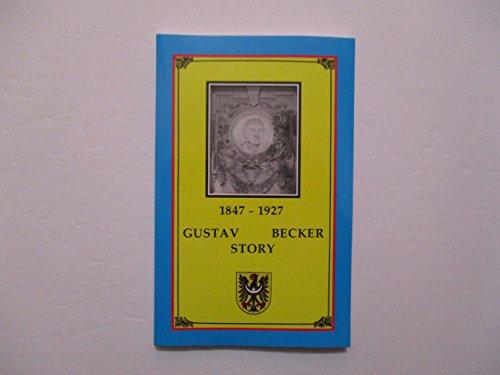 9780963166975: Gustav Becker Story, 1847-1927