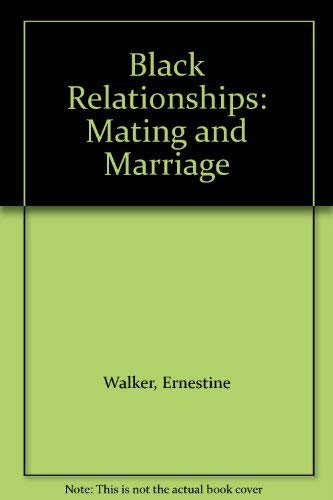 9780963167613: Black Relationships: Mating and Marriage