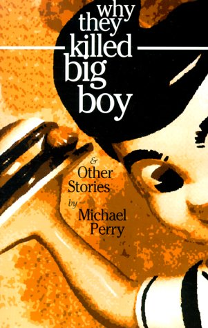 Why They Killed Big Boy & Other Stories
