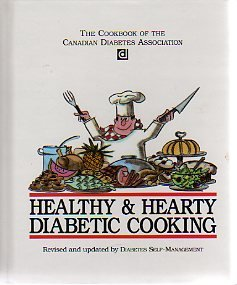 Healthy and Hearty Diabetic Cooking: Canadian Diabetes Association