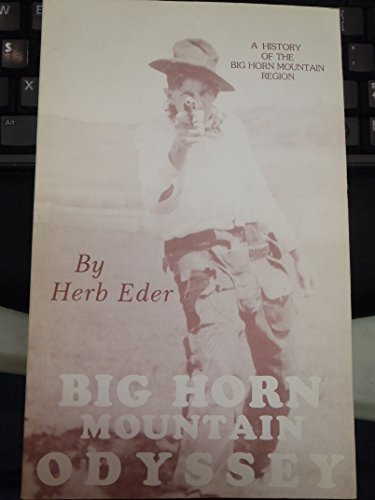 9780963170606: Big Horn Mountain Odyssey