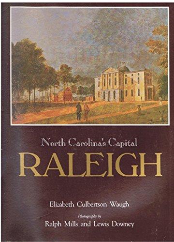 9780963171009: North Carolina's capital, Raleigh
