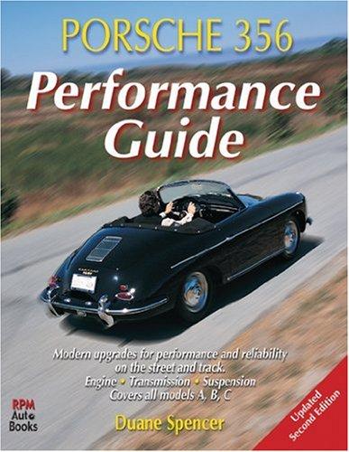 9780963172648: Porsche 356 Performance Guide