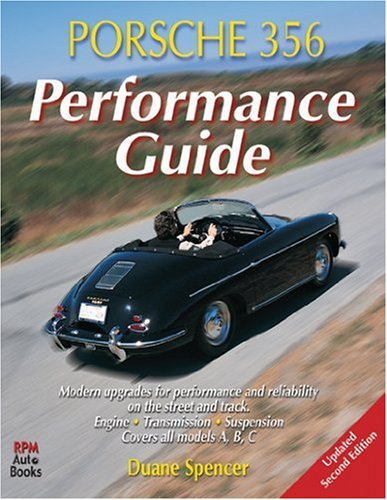 9780963172648: Porsche 356 Performance Guide