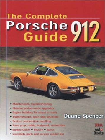 9780963172655: The Complete Porsche 912 Guide