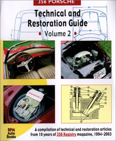 356 Porsche Technical and Restoration Guide, Vol. 2: Editors, 356 Registry