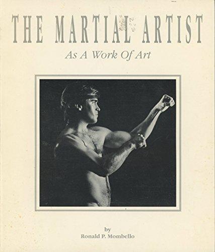 9780963173201: The Martial Artist As a Work of Art: A Biography
