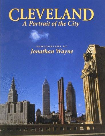 9780963173843: Cleveland: A Portrait of the City