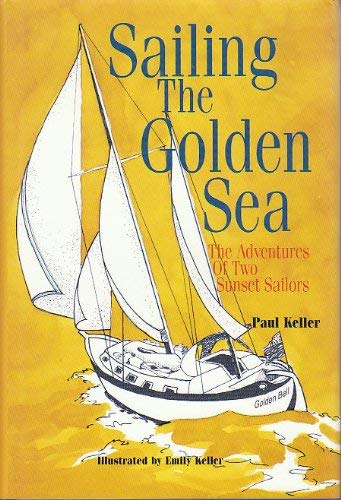 Sailing the Golden Sea: The Adventures of 2 Sunset Sailors