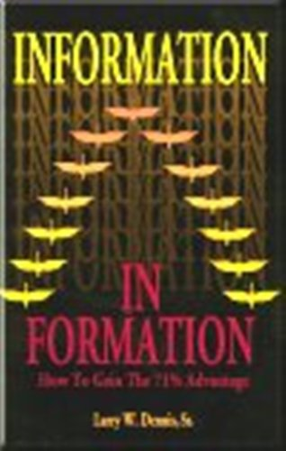 9780963176639: In Formation: How to Gain 71% Advantage