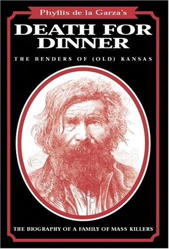 9780963177292: Death for Dinner: The Benders of (Old) Kansas