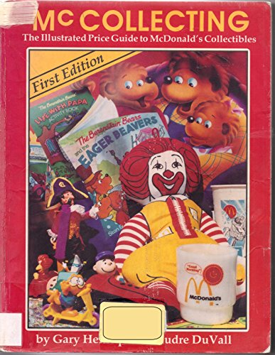 McCollecting: The Illustrated Guide to McDonald's Collectibles: Gary Henriques