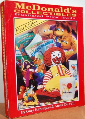 9780963178565: Mcdonalds Collectibles Illustrated Price