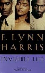 Invisible Life (True First Edition): E. Lynn Harris